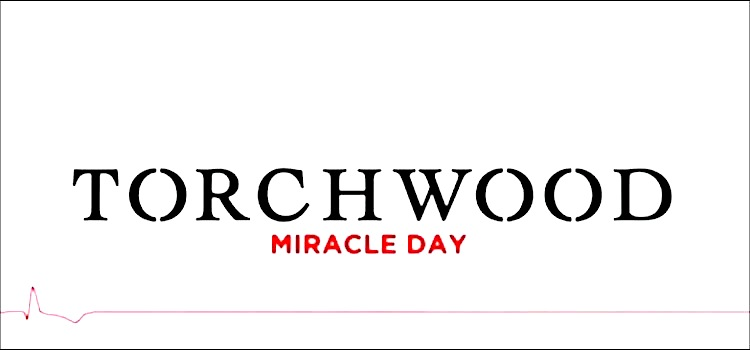"TORCHWOOD: MIRACLE DAY 05 – ""Categories of Life"""