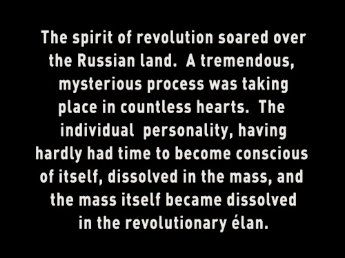 """The individual personality...dissolved in the mass..."""