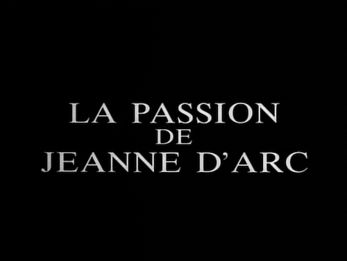 THE PASSION OF JOAN OF ARC-TItle Card