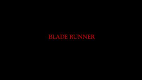 BLADE RUNNER Title Card