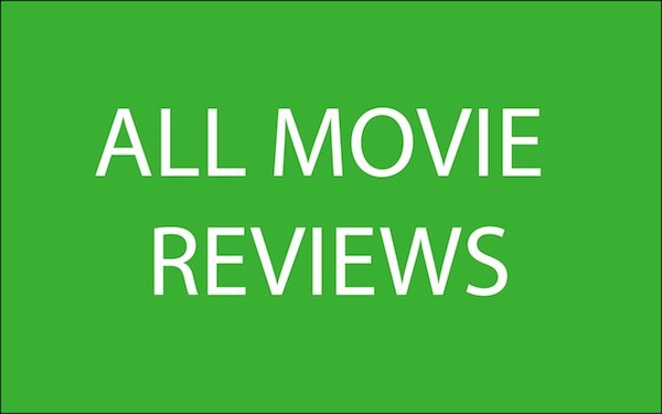 All Movie Reviews