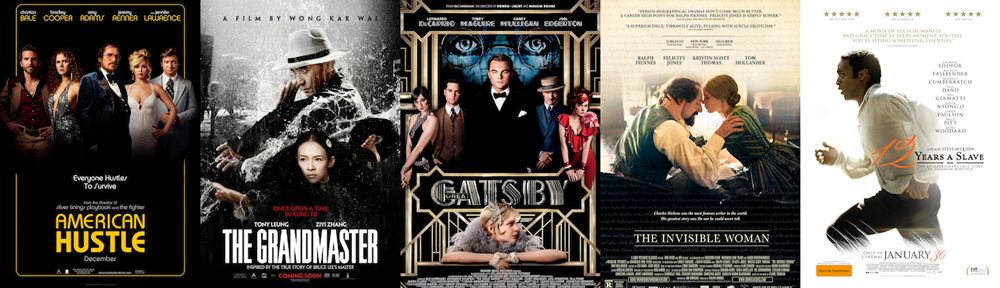 BEST COSTUME DESIGN: American Hustle, The Grandmaster, The Great Gatsby, The Invisible Woman, 12 Years a Slave