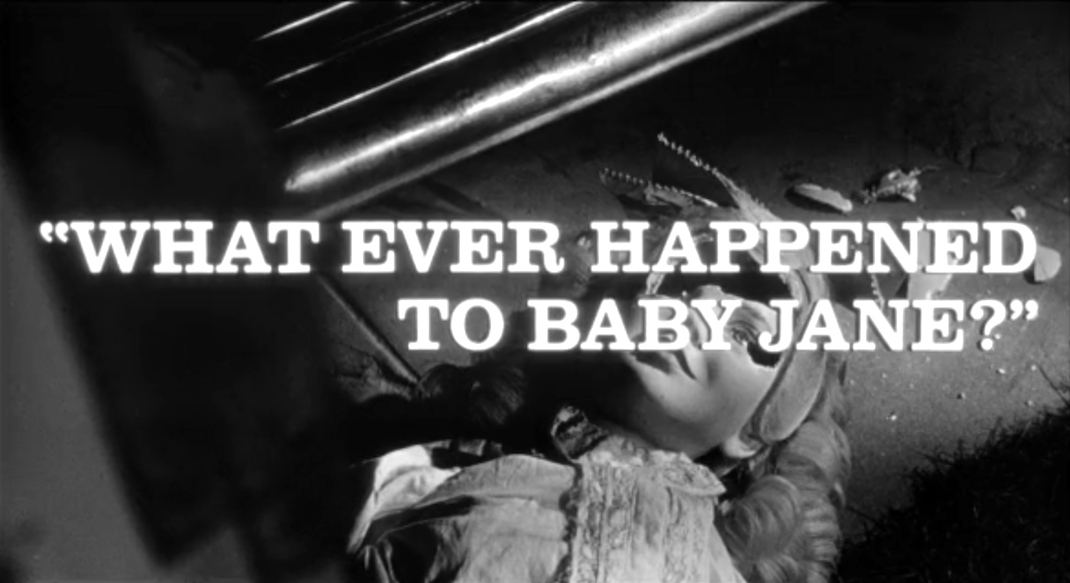 Title Card - What Ever Happened to Baby Jane