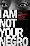 Best Films of 2017: I Am Not Your Negro