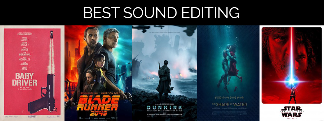 2018 Oscars: Sound Editing