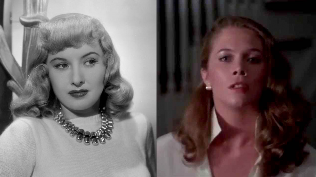 Barbara Stanwyck in DOUBLE INDEMNITY and Kathleen Turner in BODY HEAT